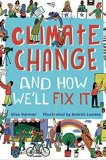 Climate Change and How We'll Fix It by Alice Harman